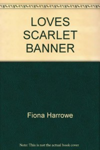 LOVE'S SCARLET BANNER (Fawcett Gold Medal Book)
