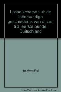 Losse schetsen uit de letterkundige geschiedenis van onzen tijd: eerste bundel Duitschland