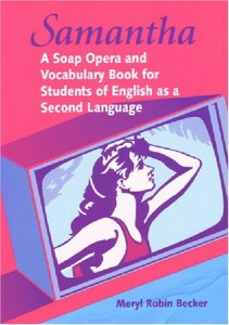 Samantha: A Soap Opera and Vocabulary Book for Students of English as a Second Language