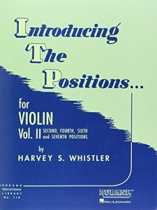 Introducing the Positions for Violin: Volume 2 – Second, Fourth, Sixth and Seventh (Rubank Educational Library)