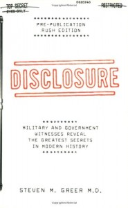 Disclosure : Military and Government Witnesses Reveal the Greatest Secrets in Modern History