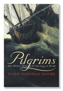 Pilgrims: New World Settlers and the Call of Home
