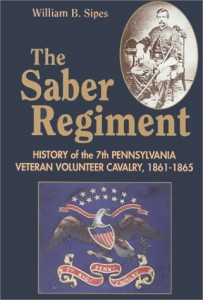 The Seventh Pennsylvania Veteran Volunteer Cavalry Its Record, Reminiscences and Roster: The Saber Regiment