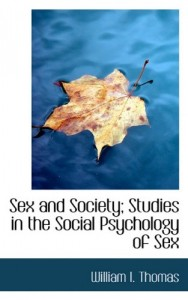 Sex and Society; Studies in the Social Psychology of Sex