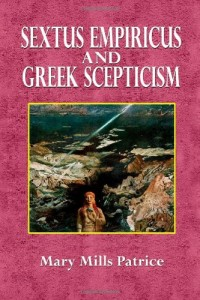 Sextus Empiricus and Greek Scepticism