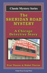 The Sheridan Road Mystery: A Chicago Detective Story