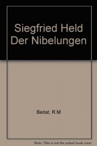 Siegfried Held Der Nibelungen (German Edition)