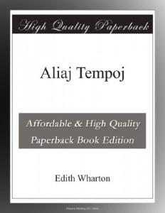 Aliaj Tempoj (Esperanto Edition)