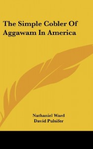 The Simple Cobler Of Aggawam In America