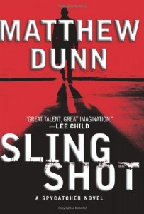 Slingshot: A Spycatcher Novel