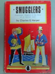THE SMUGGLERS Picturesque Chapters in the Story of an Ancient Craft.