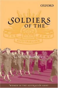 Soldiers of the Queen: Women in the Australian Army (Australian Army History)