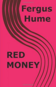 Red Money: & The Solitary Farm