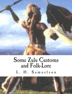Some Zulu Customs and Folk-Lore