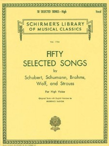 50 Selected Songs by Schubert, Schumann, Brahms, Wolf & Strauss: High Voice
