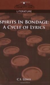 Spirits in Bondage: A Cycle of Lyrics (Cosimo Classics Literature)