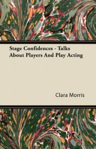 Stage Confidences – Talks About Players And Play Acting