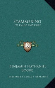 Stammering: Its Cause and Cure