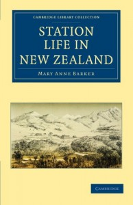 Station Life in New Zealand (Cambridge Library Collection – History of Oceania)