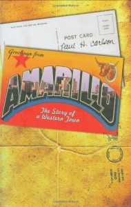 Amarillo: The Story of a Western Town