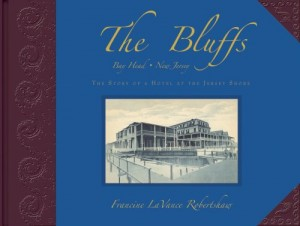 The Bluffs, Bay Head, New Jersey – The Story of a Hotel at the Jersey Shore