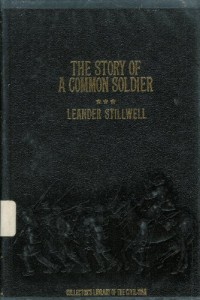 The Story of a Cannoneer Under Stonewall Jackson: in Which is Told the Part Taken By the Rockbridge Artillery in the Army of Northern Virginia (Collector's Library of the Civil War)
