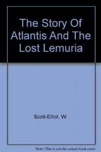 The story of Atlantis ; & the lost Lemuria