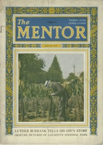 The Mentor, August 1923 (Vol 11, No 7, Serial 246) Luther Burbank; Gravure Pictures of Lafayette National Park; Rain Tree of Island of Ferro; Plants That Feed on Insects; Izaak Walton; the Story of Cotton.