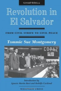 Revolution In El Salvador: From Civil Strife To Civil Peace, Second Edition