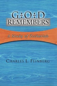 God Remembers: A Study of Zechariah