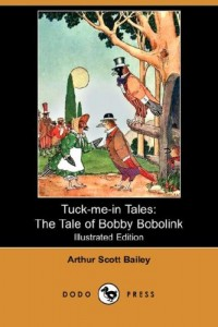 The Tale of Bobby Bobolink (Tuck-Me-In Tales)