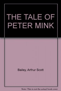 The Tale of Peter Mink (Sleepy-Time Tales)