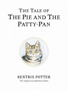 The Tale of the Pie and the Patty-Pan (Peter Rabbit)