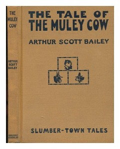 The tale of the Muley Cow (Slumber-town tales)