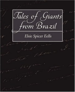 Tales of Giants from Brazil