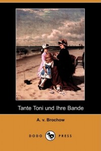 Tante Toni Und Ihre Bande (Dodo Press) (German Edition)