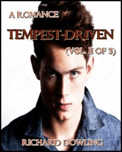 Tempest-Driven : A Romance (Vol. II of 3)