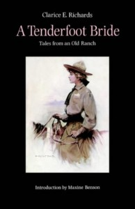 A Tenderfoot Bride: Tales from an Old Ranch
