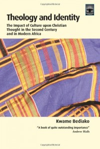 Theology and Identity: The Impact of Culture upon Christian Thought in the Second Century and in Modern Africa (Regnum Studies in Mission)