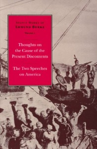 Thoughts on the Cause of the Present Discontents and The Two Speeches on America (Select Works of Edmund Burke)