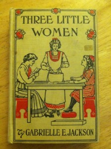Three Little Women: A Story for Girls