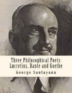 Three Philosophical Poets: Lucretius, Dante and Goethe