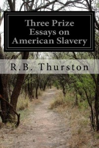 Three Prize Essays on American Slavery