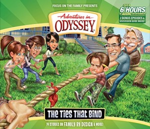 The Ties That Bind (Adventures in Odyssey)