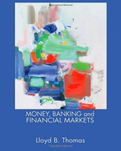 Money, Banking and Financial Markets (Available Titles Cengagenow)