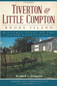 Tiverton & Little Compton, Rhode Island:: Historic Tales of the Outer Plantations (American Chronicles)