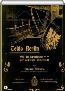 Tokio – Berlin – Von der japanischen zur deutschen Kaiserstadt (German Edition)