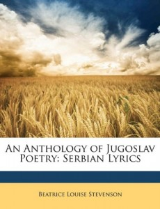 An Anthology of Jugoslav Poetry: Serbian Lyrics