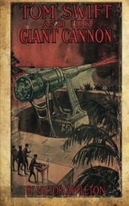 Tom Swift And His Giant Cannon: Or The Longest Shots On Record