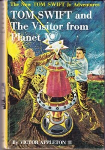 Tom Swift and the Visitor From Planet X [The New Tom Swift Jr. Adventures, 17]